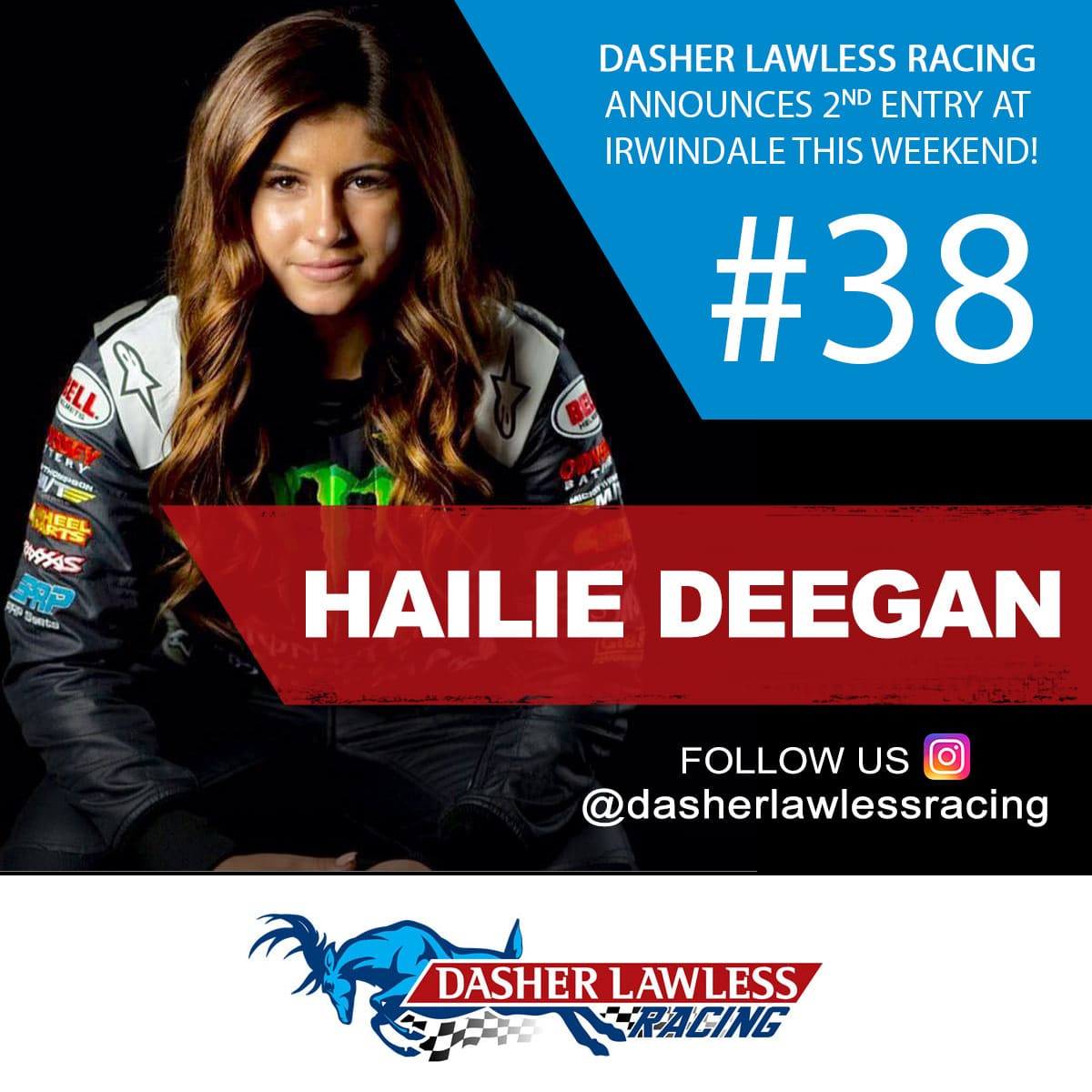 Dasher Lawless Racing showcases a 2nd entry this week with driver Hailie Deegan
